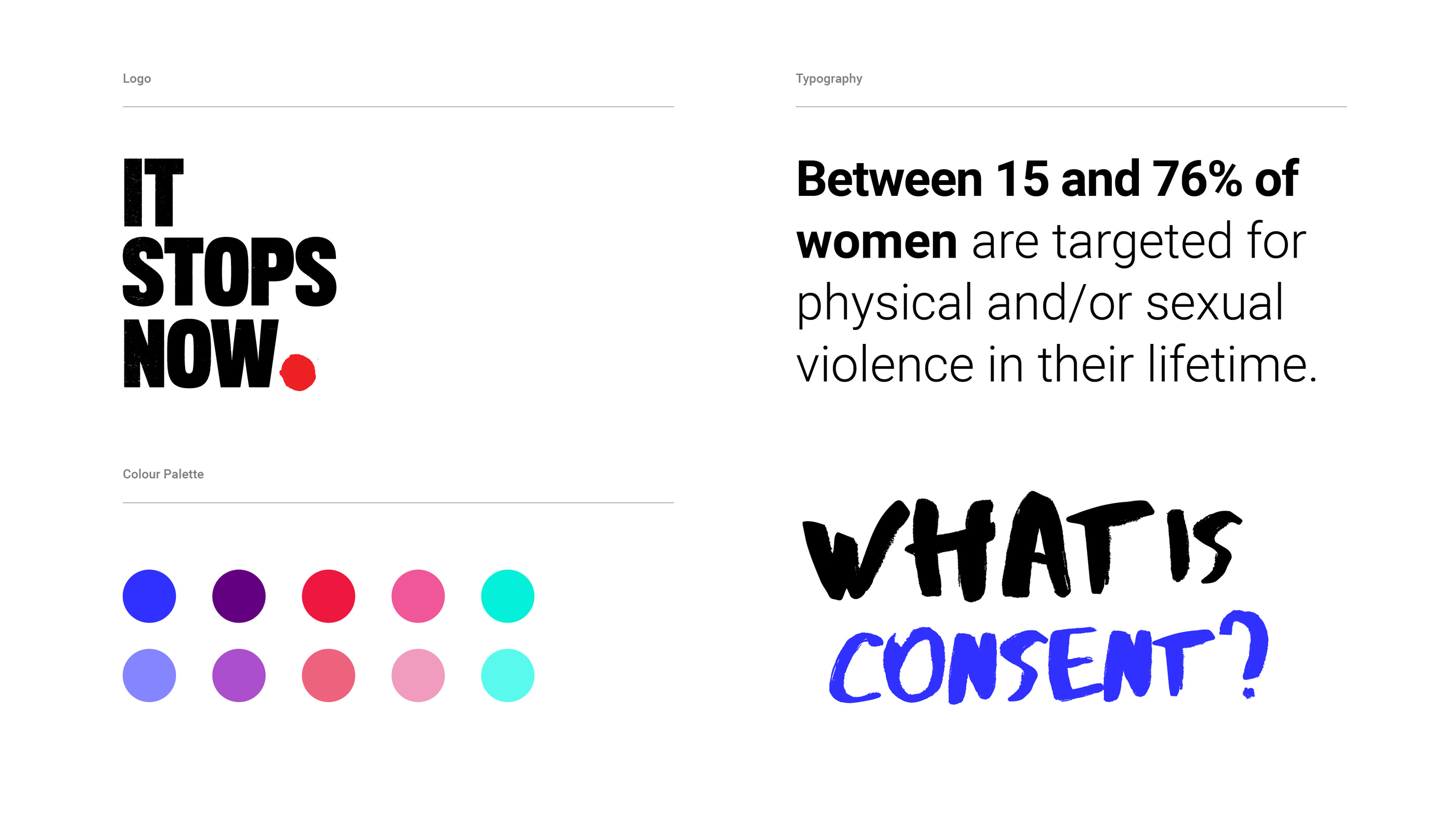 Branding for It Stops Now European Union Womens Rights Campaign including logo, typography and colour palatte