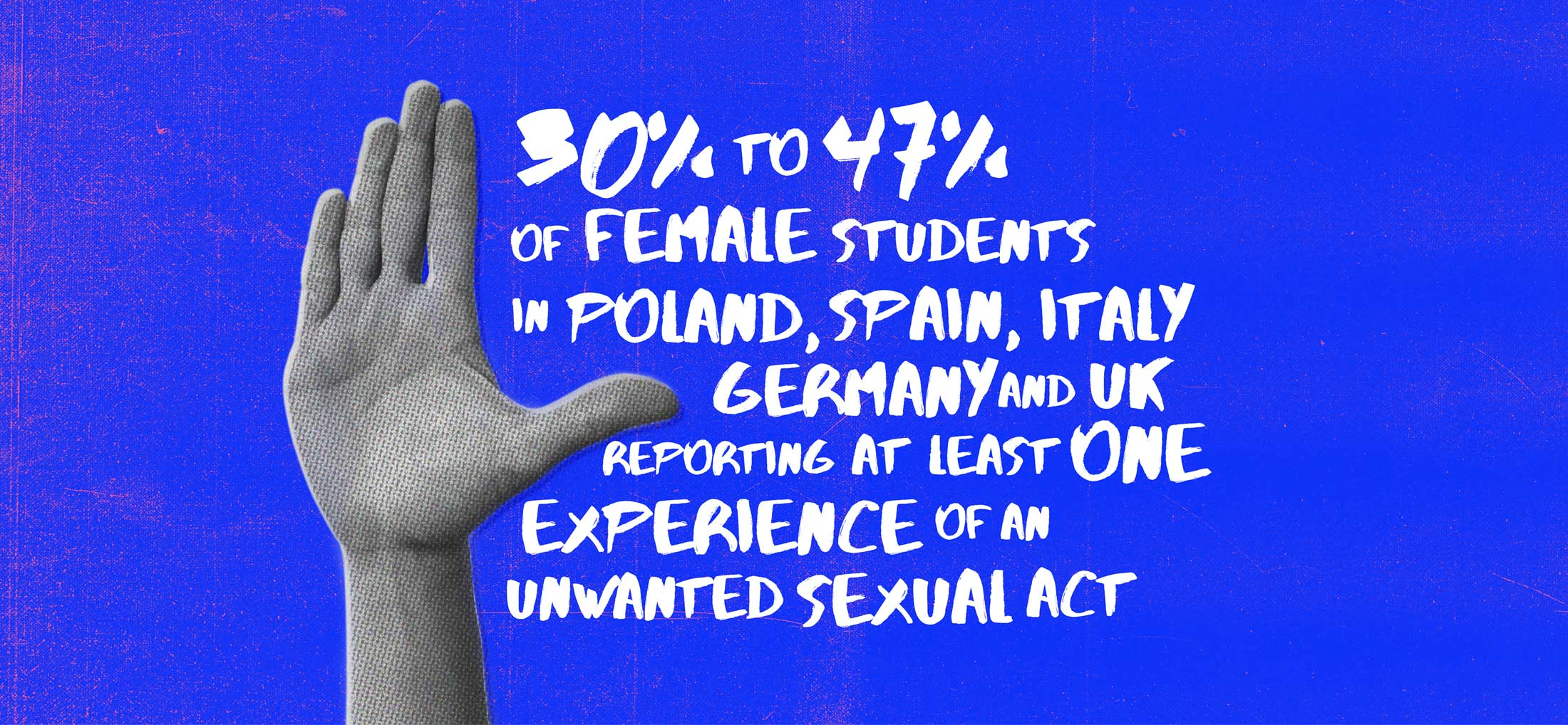 Information on sexual assault with halting hand gesture for It Stops Now European Union Womens Rights Campaign Graphic Design and photography