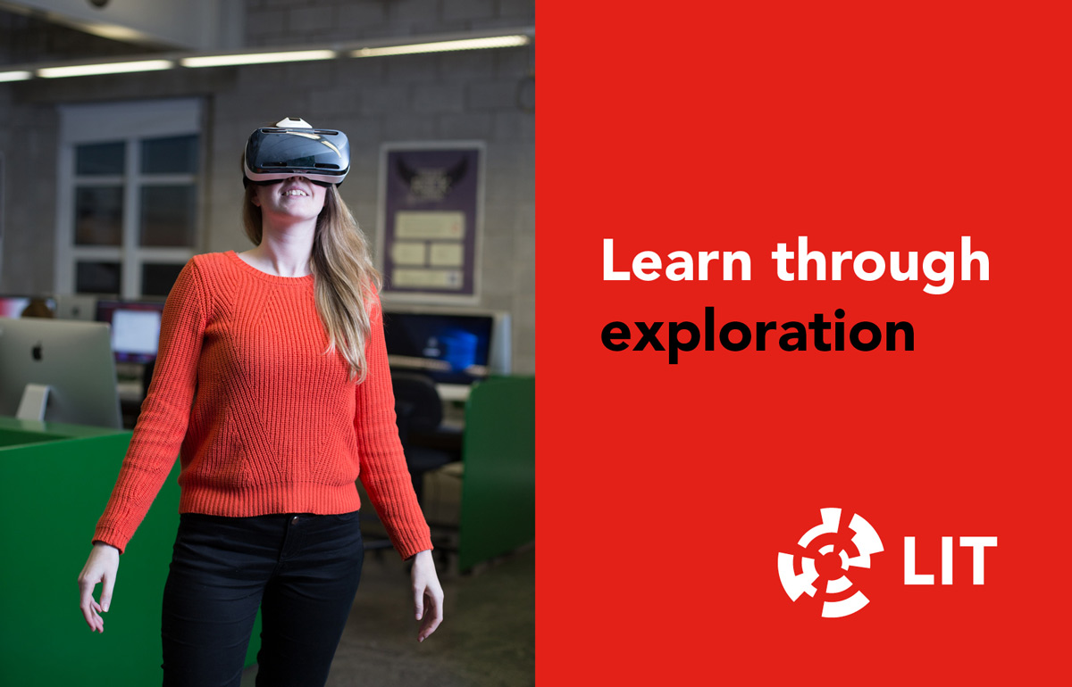 """LIT graphic design and campaign strategy development. """"Learn through exploration"""". Student using virtual reality headset."""