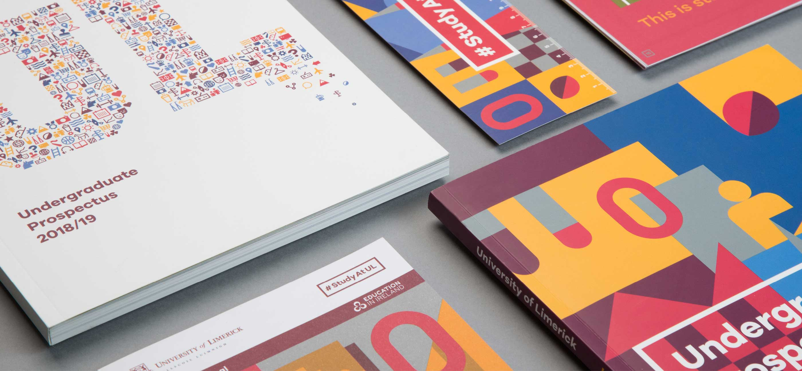 Various UL Undergrad brochures featuring new recruitment brand identity