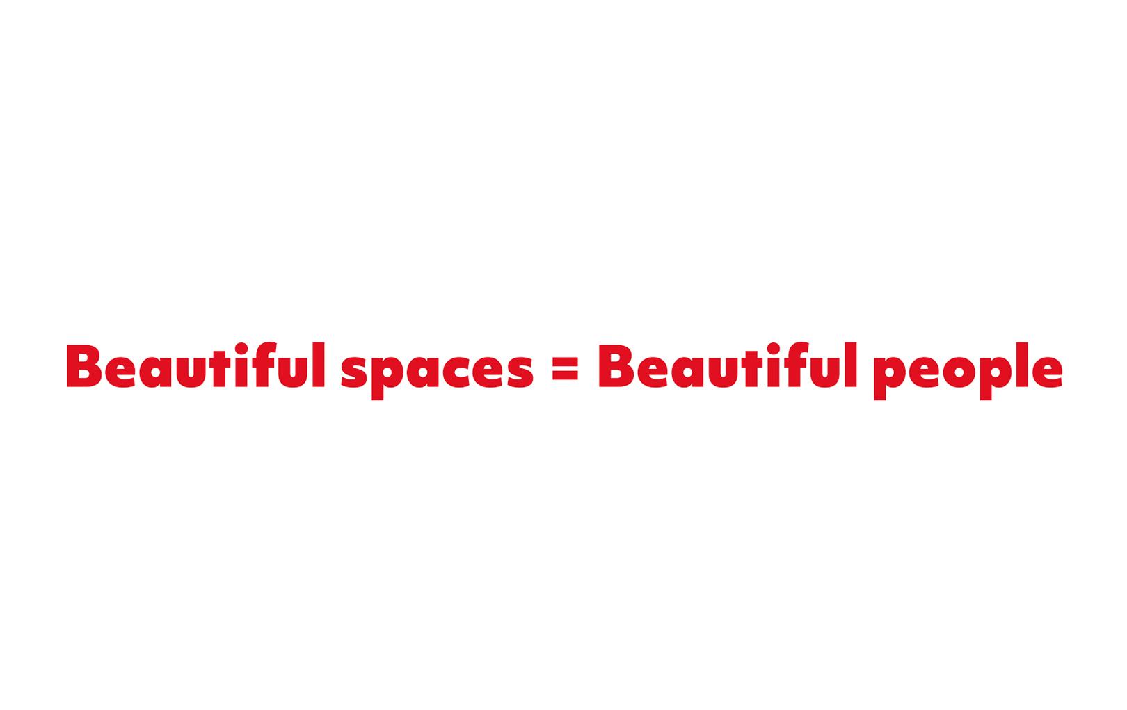 Beautiful spaces = Beautiful people - Piquant Media, Limerick City