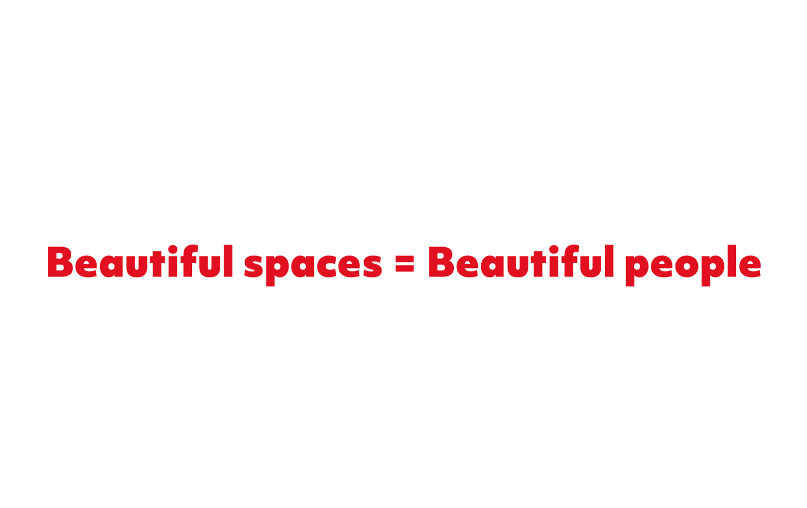 Beautiful spaces = Beautiful people - Piquant Media, Limerick City